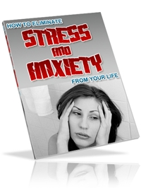 Eliminate Stress and Anxiety