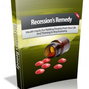 Recession Remedy-Wealth Hacks Cover