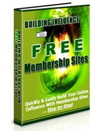 Build Influence with Free Membership Sites Cover